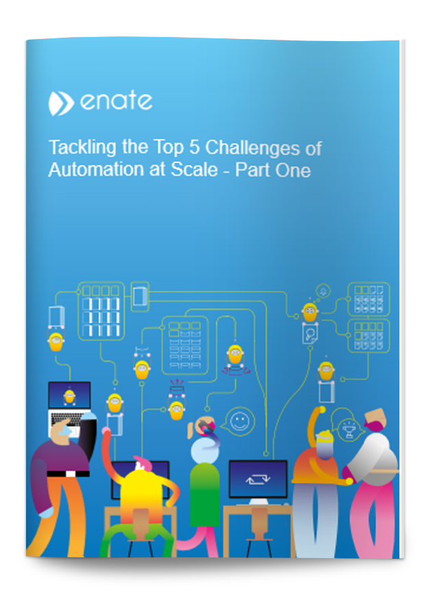 Tackling the Top 5 Challenges of Automation at Scale