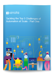 Tackling the Top 5 Challenges of Automation at Scale cover