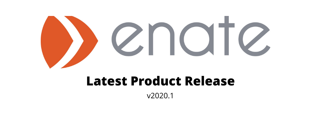 Enate v2020.1 is now available for production usages