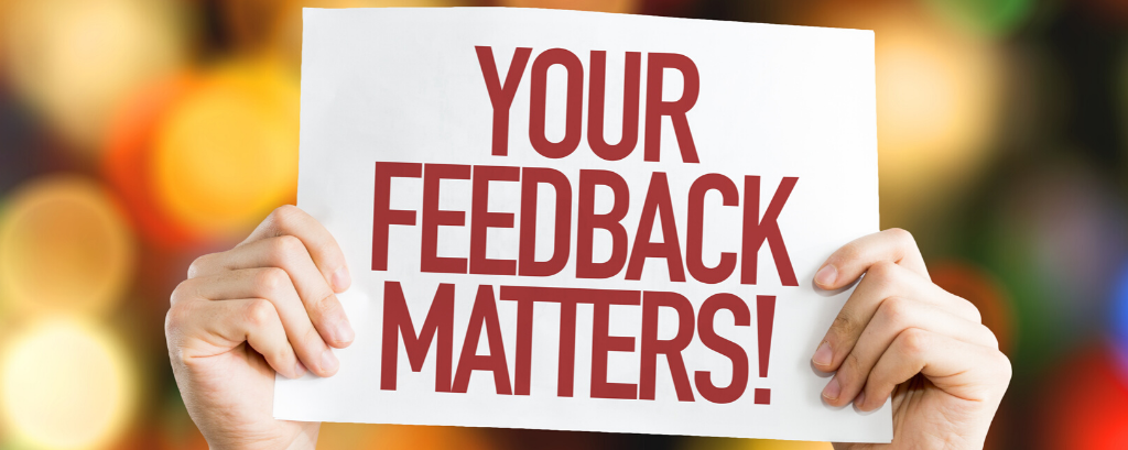 How and why we listen to your feedback