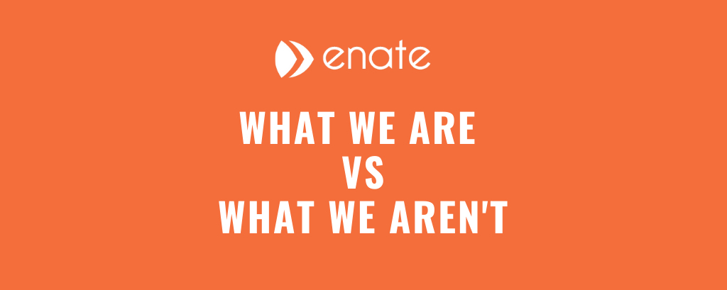 So, what exactly does Enate do?